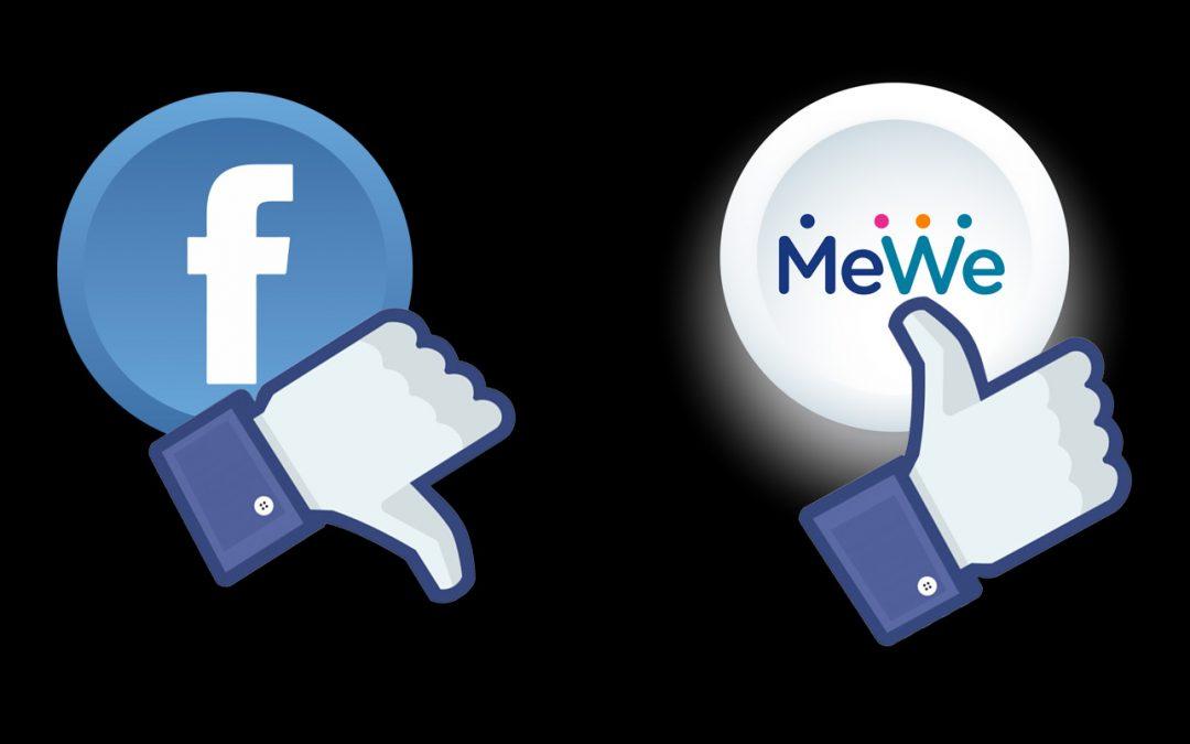 We're Done – Goodbye Facebook, Hello MeWe